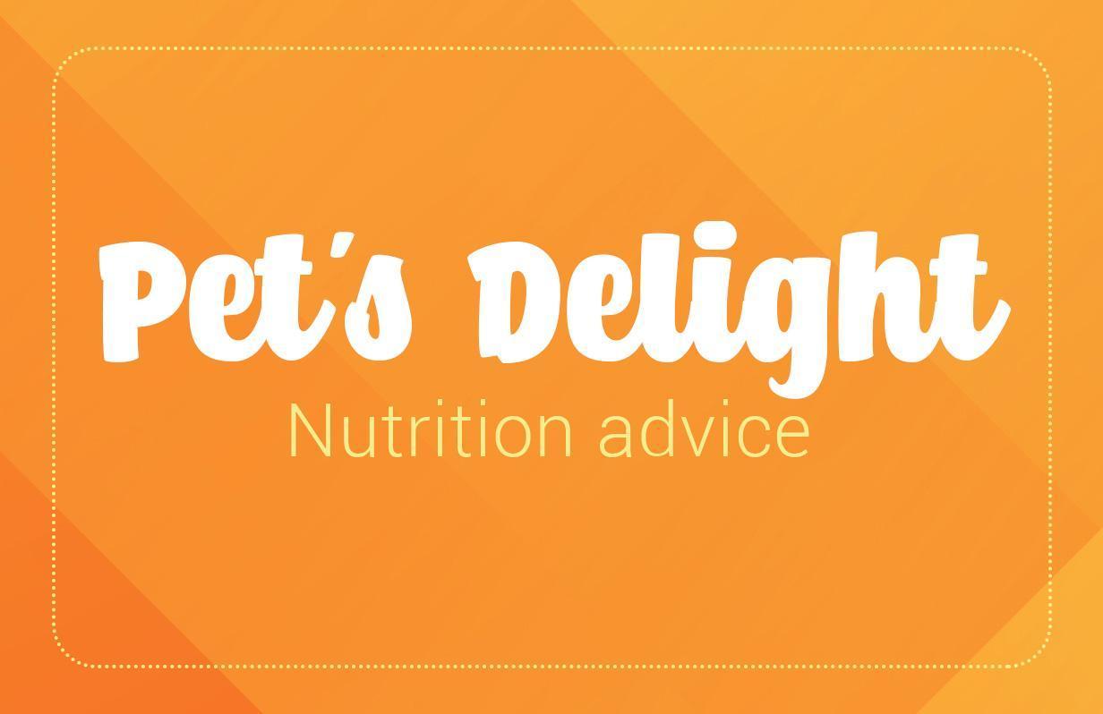 Pet's Delight nutrition advice